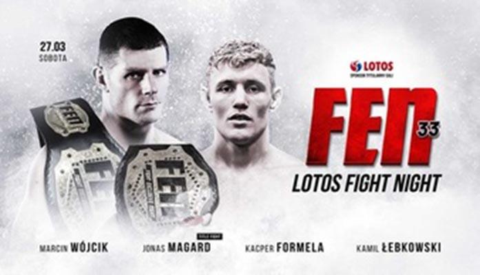 FEN 33: LOTOS Fight Night 5