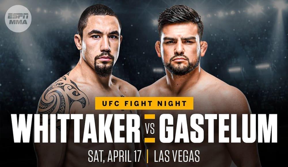 UFC Fight Night: УИТТАКЕР VS ГАСТЕЛУМ